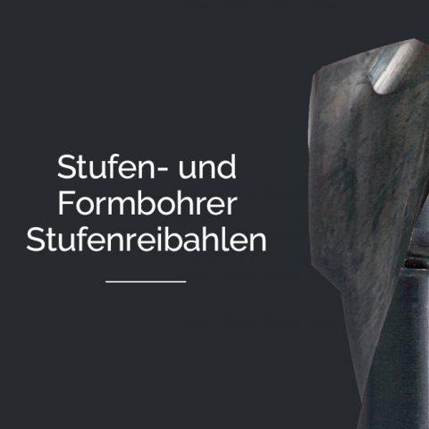 Schwaibold Sonderwerkzeuge - Stufenbohrer, Formbohrer und Stufenreibahlen